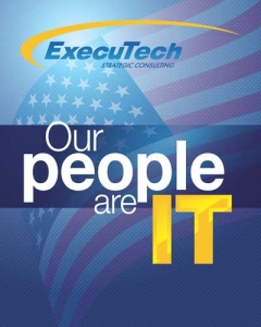 "Blue Graphic with text ""Our poeple are IT"" with ExecuTech Logo and American Flag in the background"